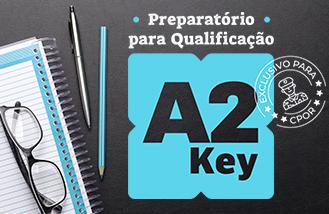 Preparatório para Qualificação A2 Key